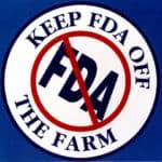 Slogan Keep FDA Off the Farm