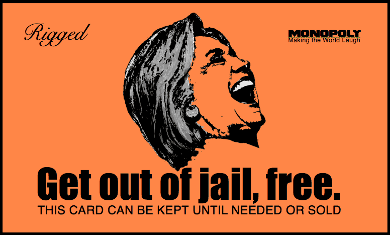 Get out of jail free card with Hillary laughing