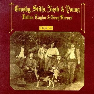Deja Vu Crosby, Stills, Nash, & Young album cover