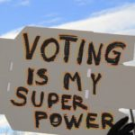 Placard. Voting is my superpower